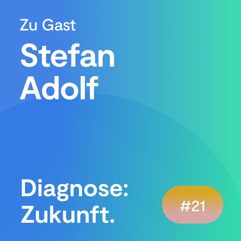 #21 Folge – Stefan Adolf: Die Bedeutung der dezentralen elektronischen Patientenakte